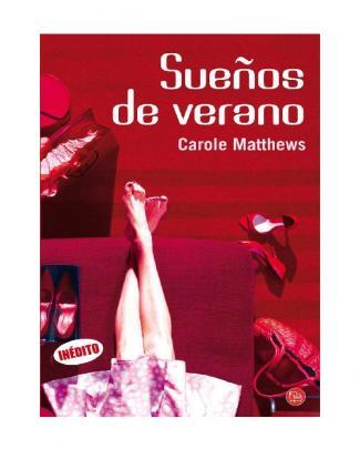 Carole Matthews - Sueños De Verano _2013_