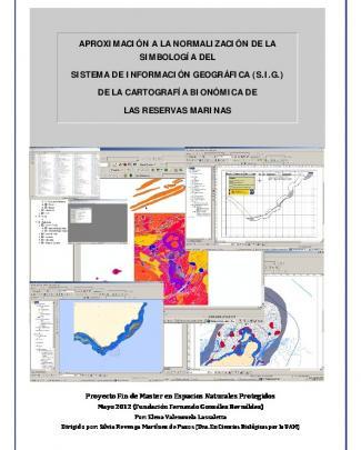Normalización Del Sig De La Cartografía Bionómica De Las Reservas