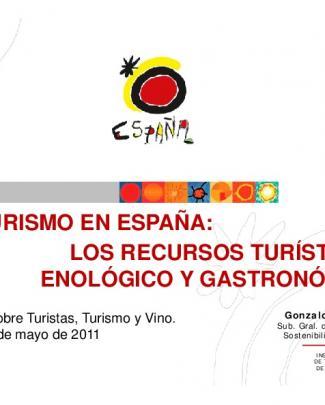 El Turismo En España: Los Recursos Turísticos Los