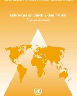 Meteorología Por Satélite Y Clima Mundial