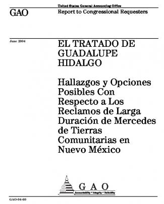 Gao-04-60, El Tratado De Guadalupe Hidalgo: Hallazgos Y