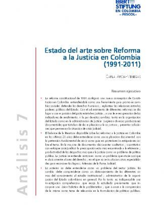 Estado Del Arte Sobre Reforma A La Justicia En Colombia : (1991