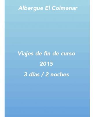 Viajes De Fin De Curso 2015 3 Días / 2 Noches