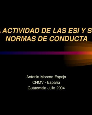 La Actividad De Las Empresas De Inversión Y Sus Normas De Conducta.
