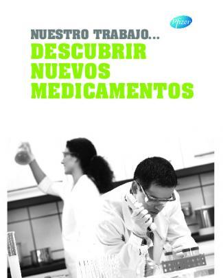 Nuestro Trabajo... Descubrir Medicamentos