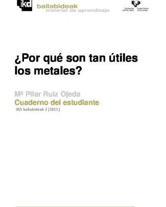 ¿por Qué Son Tan útiles Los Metales?