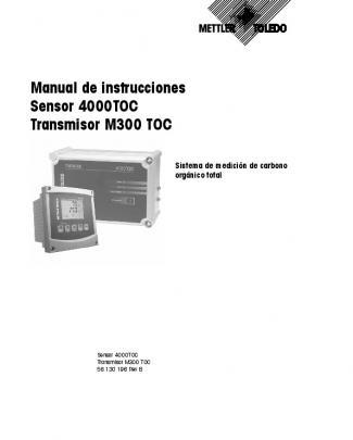 Manual De Instrucciones Sensor 4000toc Transmisor M300 Toc