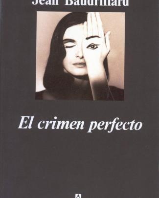Baudrillard, Jean – El Crimen Perfecto