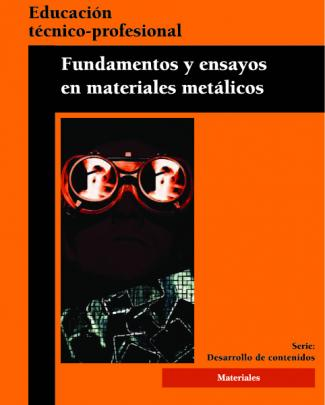 Fundamentos Y Ensayos En Materiales Metálicos