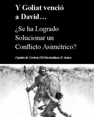 Y Goliat Venció A David… - Escuela De Guerra Naval