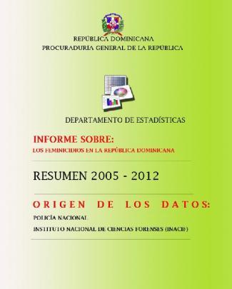 Informe: Los Feminicidios En La República Dominicana 2005