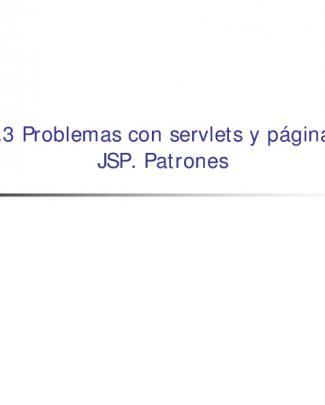Apartado 4.3: Problemas Con Servlets Y Páginas Jsp. Patrones