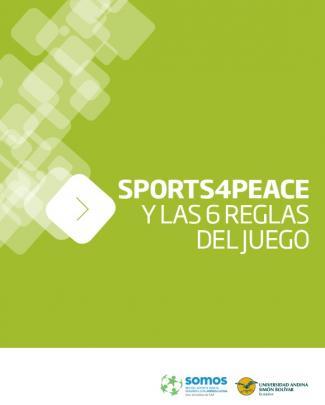 Sports4peace Y Las 6 Reglas Del Juego - Inicio