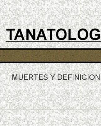 Tanatologia - Tele Medicina De Tampico