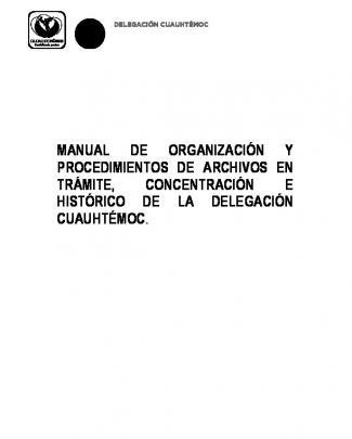 Manual De Organización Y Procedimientos De Archivos En Trámite