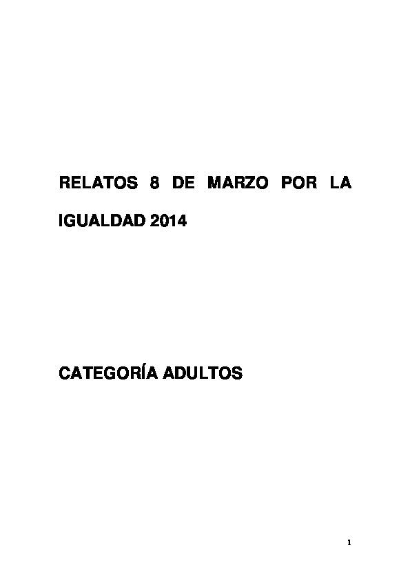 7d8a48ccb7 Relatos 8 De Marzo Por La Igualdad 2014 Categoría Adultos - ID 5c020cf11eaf6